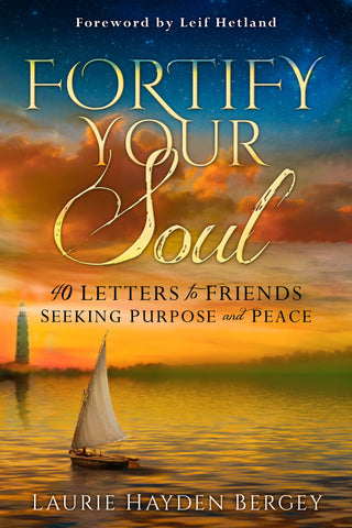 Fortify Your Soul