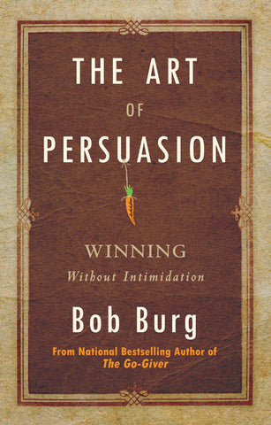 Art of Persuasion