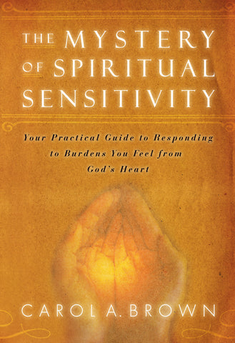 Mystery of Spiritual Sensitivity, The