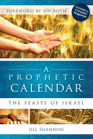 Prophetic Calendar:The Feasts of Israel
