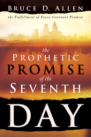 Prophetic Promise of the Seventh Day, Th