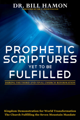 Prophetic Scriptures Yet to Be Fulfilled