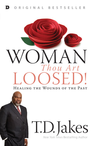 Woman Thou Art Loosed (Original Edition)