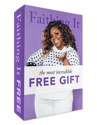 The Most Incredible Free Gift - Faithing It