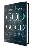 God is Good: He's Better Than You Think (Hardcover)