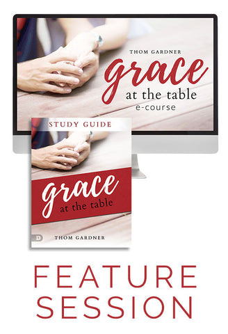 Grace at the Table Feature Session with Companion Study Materials