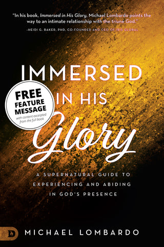 Immersed in His Glory Free Feature Message (Digital Download)