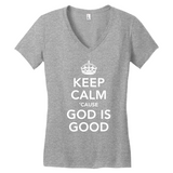 Keep Calm, God is Good - Women's V-Neck T-Shirt