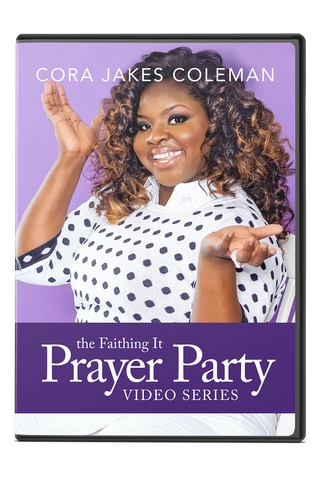 Faithing it Prayer Party Digital Video Series