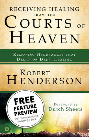 Free! Receiving Healing from the Courts of Heaven Feature Message (Digital Download)