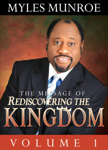 Rediscovering the Kingdom Volume 1