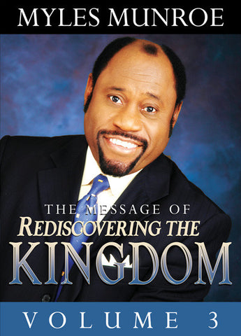 Rediscovering the Kingdom Volume 3
