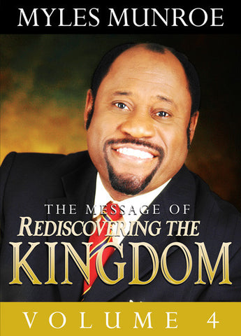 Rediscovering the Kingdom Volume 4