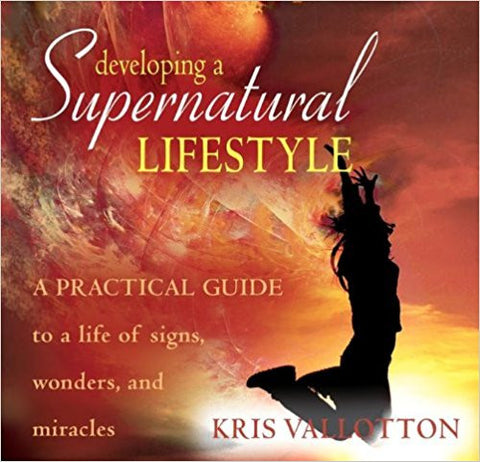 Developing a Supernatural Lifestyle Audio Book (CD)