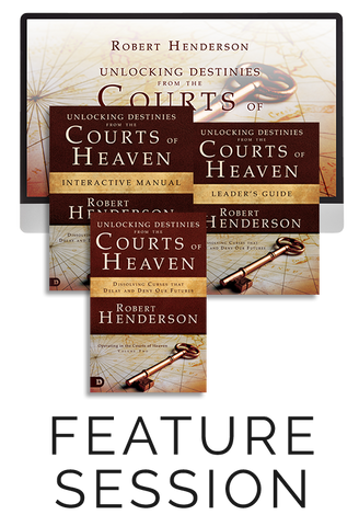 Unlocking Destinies from the Courts of Heaven Feature Session with Companion Study Materials