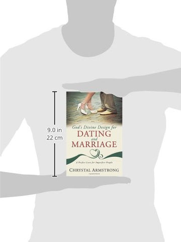 Gods Divine Design For Dating And Marriage
