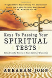 Keys to Passing your Spiritual Tests