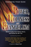 Power, Holiness, & Evangelism
