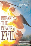 Breaking the Power of Evil Expanded