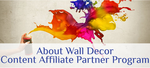 Learn About Wall Decor's Content Affiliate Program