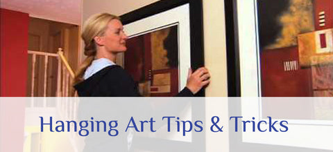 Hanging Art Tips & Tricks
