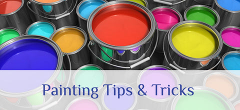 Painting Tips & Tricks
