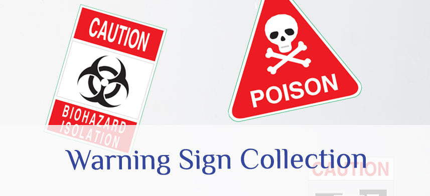 About Wall Decor's Warning Sign Collection