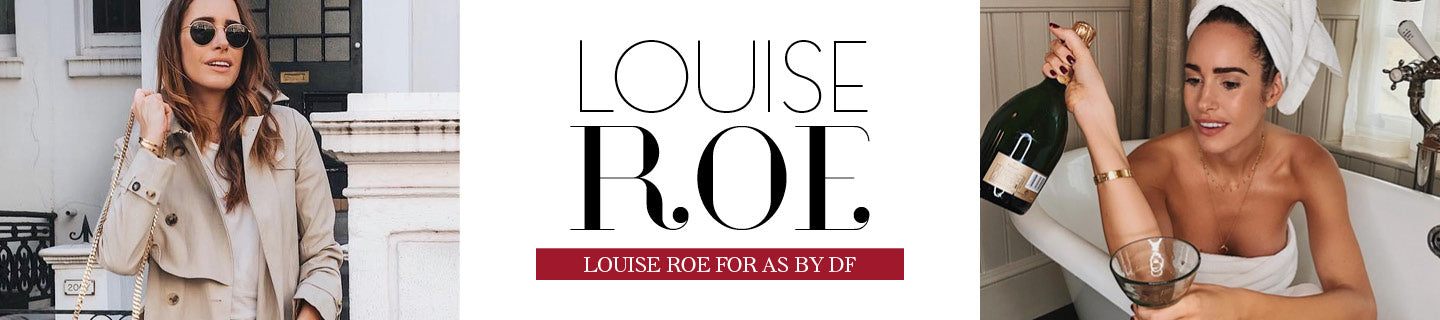 LOUISE ROE for AS by DF