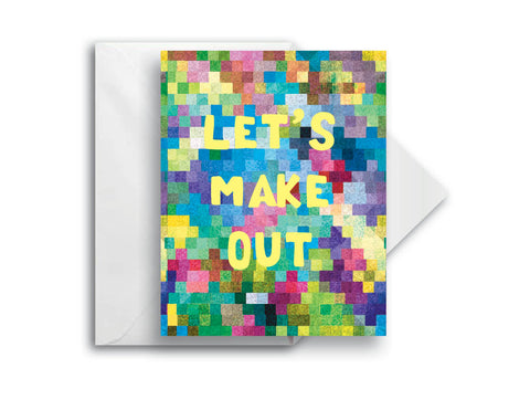 Let's Make Out, Greeting Card