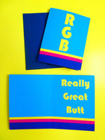 RGB- Really Great Butt, Funny Card