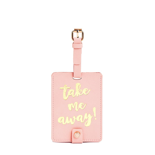 TAKE ME AWAY LUGGAGE TAG