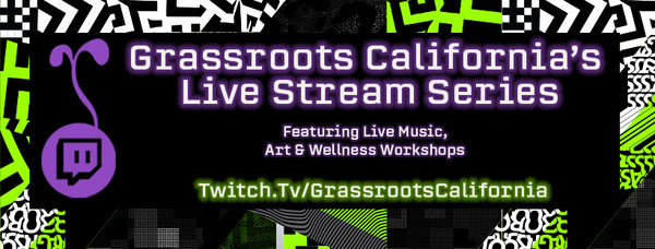 Grassroots California Live Stream Series