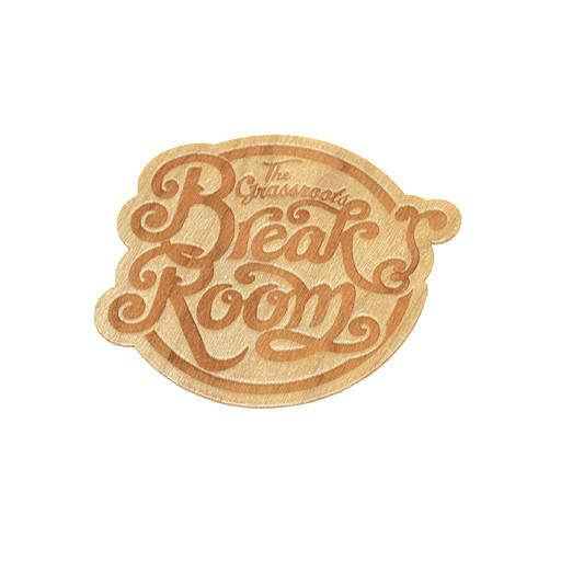 Break Room Wooden Sticker