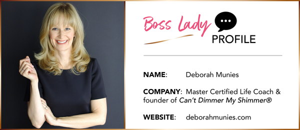 BOSS LADY INTERVIEW: Deborah Munies from Can't Dimmer My Shimmer