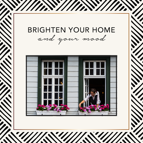 Brighten Your Home And Your Mood