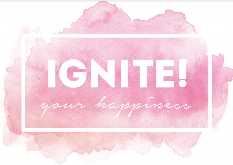 Ignite! Your Happiness 90-Day System