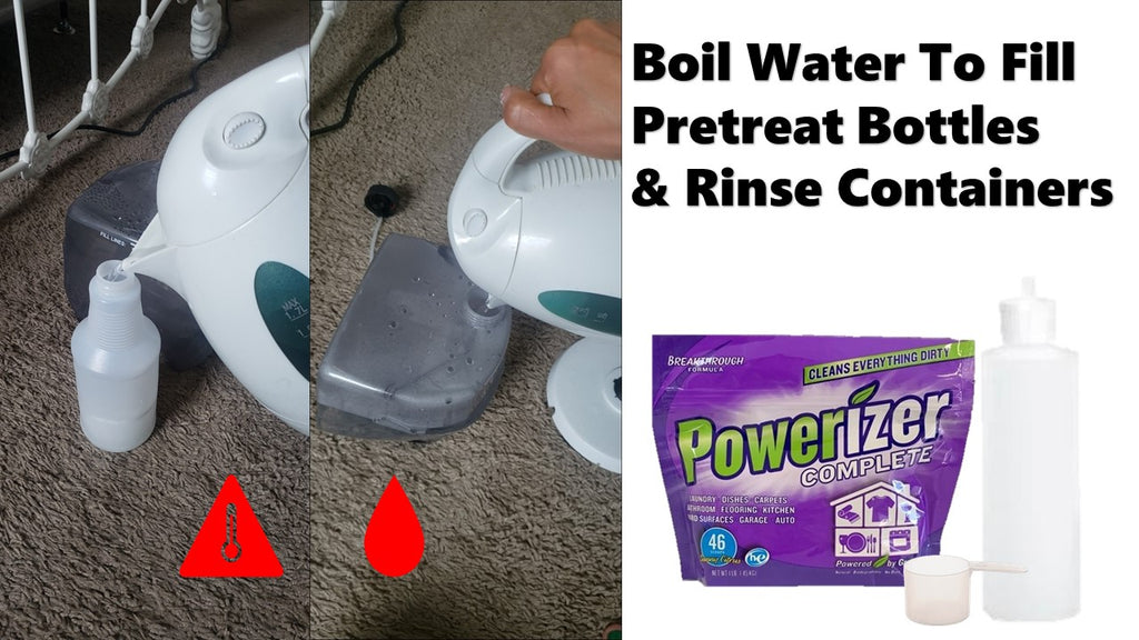 Boil Water to Fill Pretreat and Rinse Containers