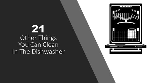21 Other things you can wash in the Dishwasher Cover Page