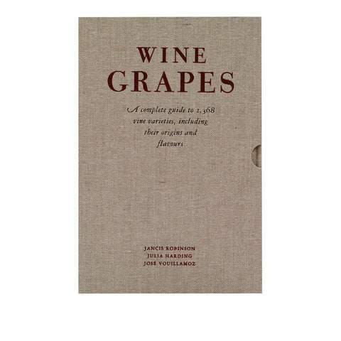 Wine Grapes - a complete guide to 1368 vine varieties*