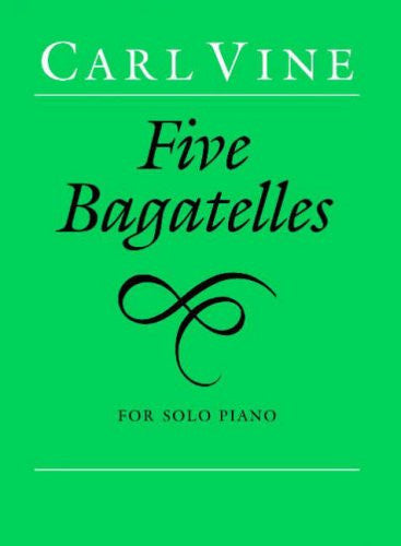 Vine, C: Five Bagatelles