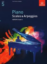 Piano Scales and Arpeggios Grade 5
