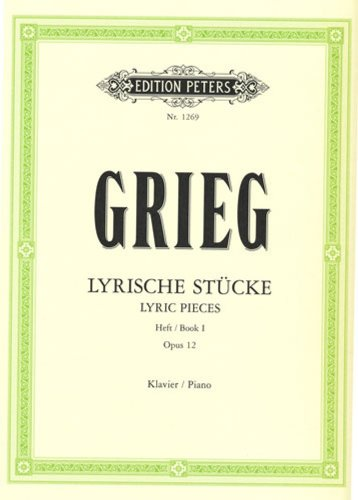 Grieg: Lyric Pieces Book I, Op.12