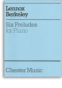 Berkeley, L.: Six Preludes for Piano