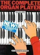 The Complete Organ Player  - Book 1