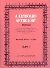 A Keyboard Anthology (3rd Series, Bk 4, Grade 6)