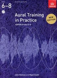 Aural Training in Practice Grades 6-8
