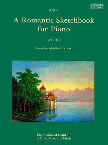 A Romantic Sketchbook for Piano Book 1