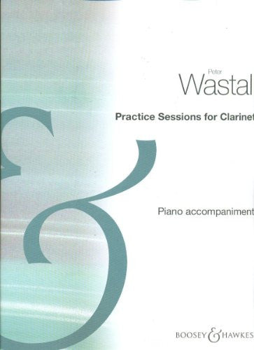 Practice Sessions Clarinet - Piano Accompaniment