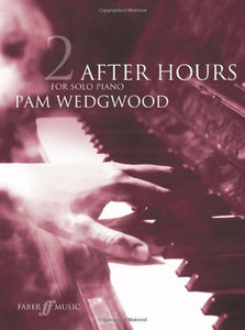 After Hours for Solo Piano Book 2