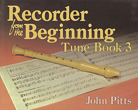 Recorder from the Beginning Tune Book 3